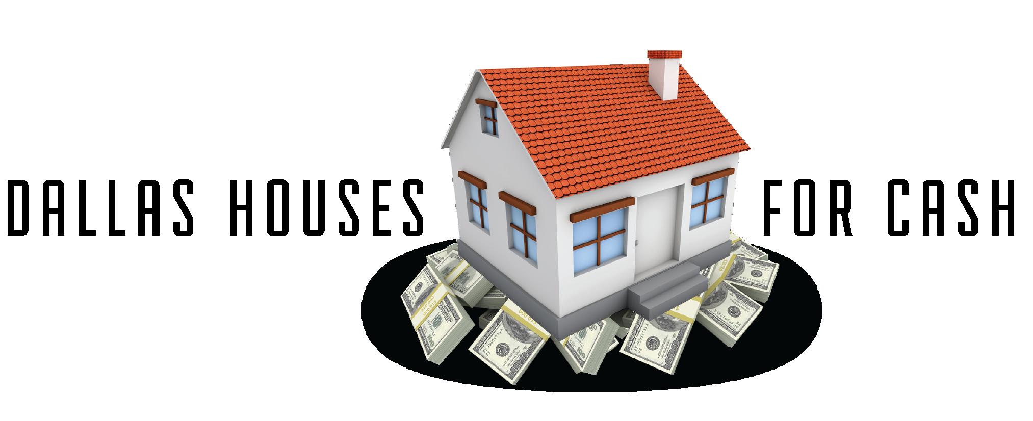 Dallas House for Cash