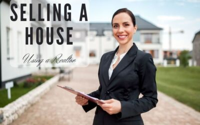 Selling A House Using A Realtor