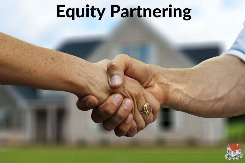 Selling A House By Equity Partnering